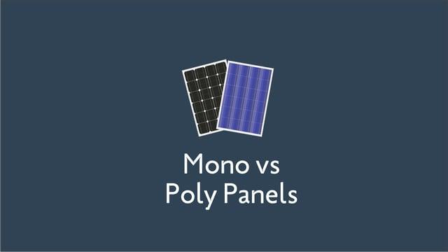 Monocrystalline Solar Panels vs. Polycrystalline Solar Panels