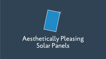Aesthetically Pleasing Solar Panels