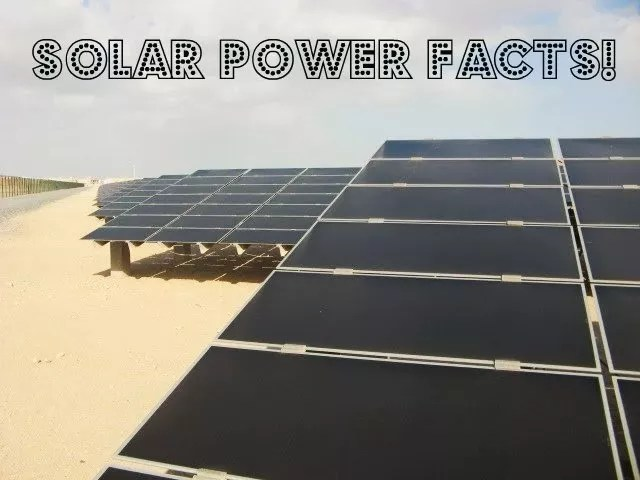 Solar Energy & Solar Power Facts
