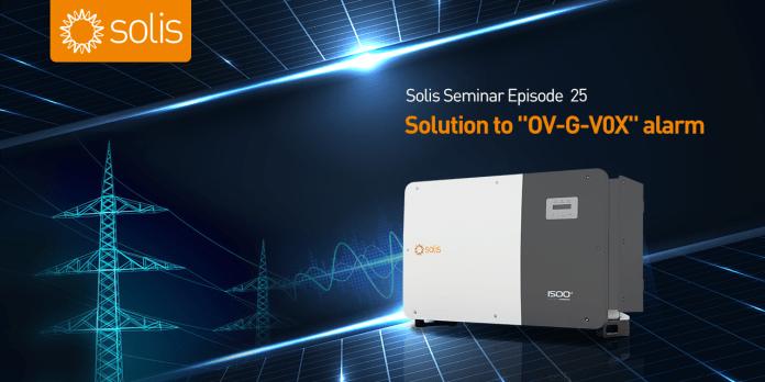 "Solis Seminar, Episode 25 : Solution to ""OV-G-V0X"" Alarm"