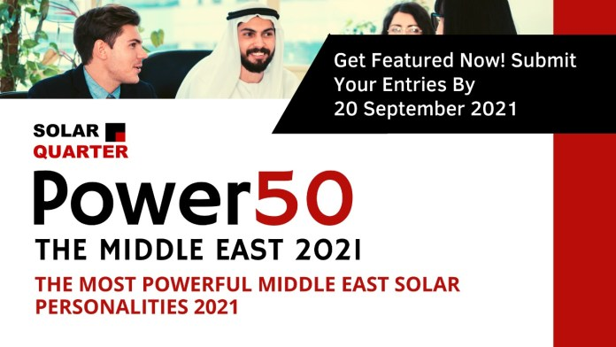 Power 50 – The Most Powerful Middle East Solar Personalities 2021
