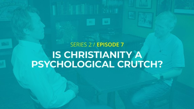 Is Christianity a psychological crutch