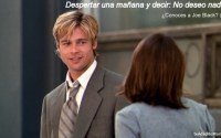 frases conoces a joe black