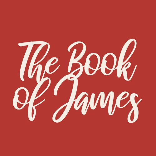 The Book of James w/ Rich Garza 1
