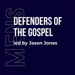 Defenders of the Gospel bible study