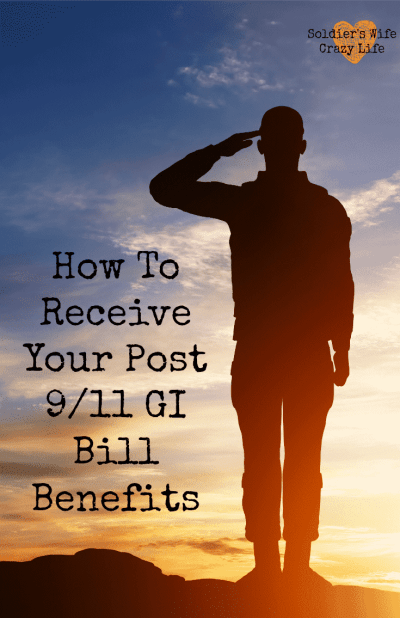 How To Receive Your Post 9/11 GI Bill Benefits