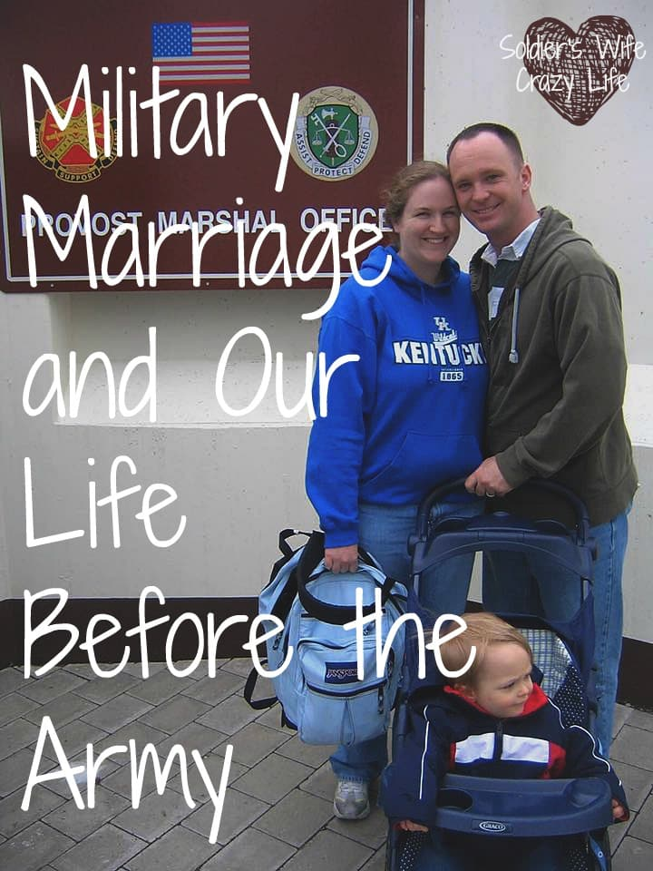 Military Marriage and Our Life Before the Army