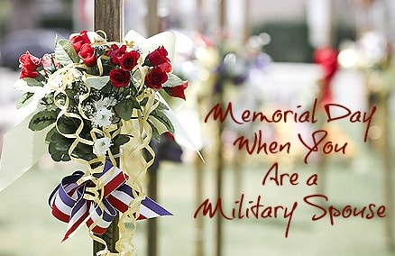 Memorial Day When You Are a Military Spouse