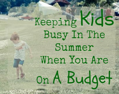 Keeping Kids Busy in the summer
