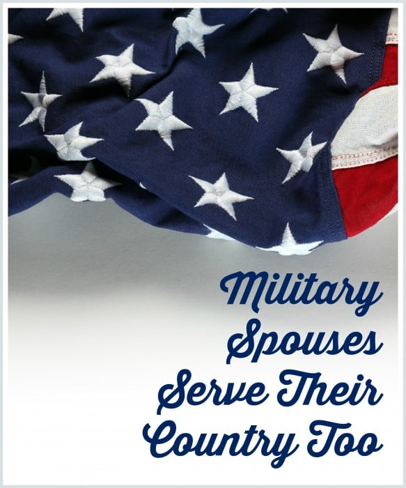 Military Spouses Serve Their Country Too