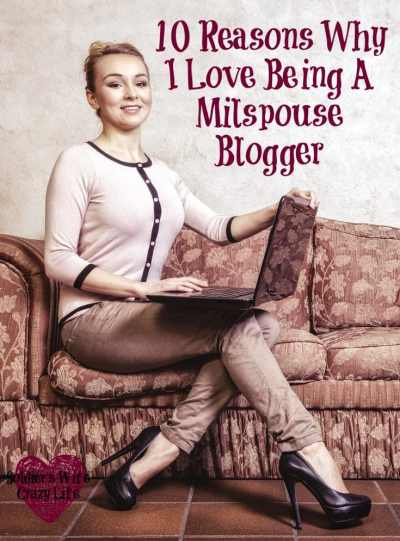 10 Reasons Why I Love Being A Milspouse Blogger