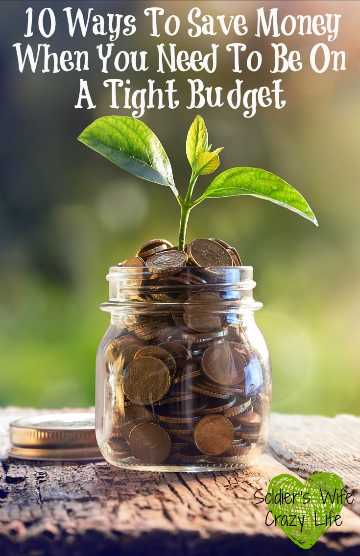10 Ways To Save Money When You Need To Be On A Tight Budget
