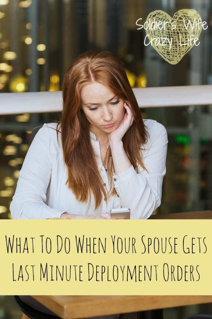 What To Do When Your Spouse Gets Last Minute Deployment Orders