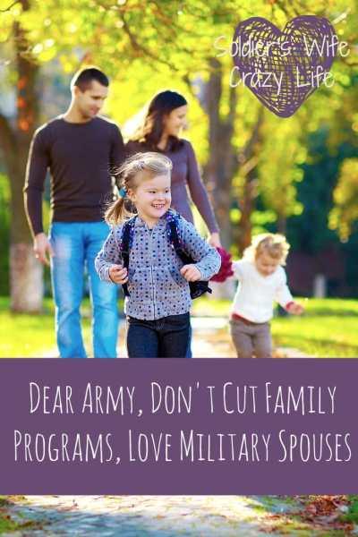 Dear Army, Don't Cut Family Programs, Love Military Spouses