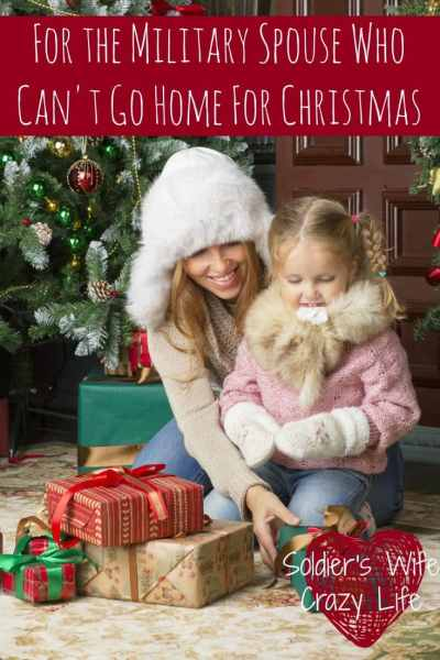 For the Military Spouse Who Can't Go Home For Christmas