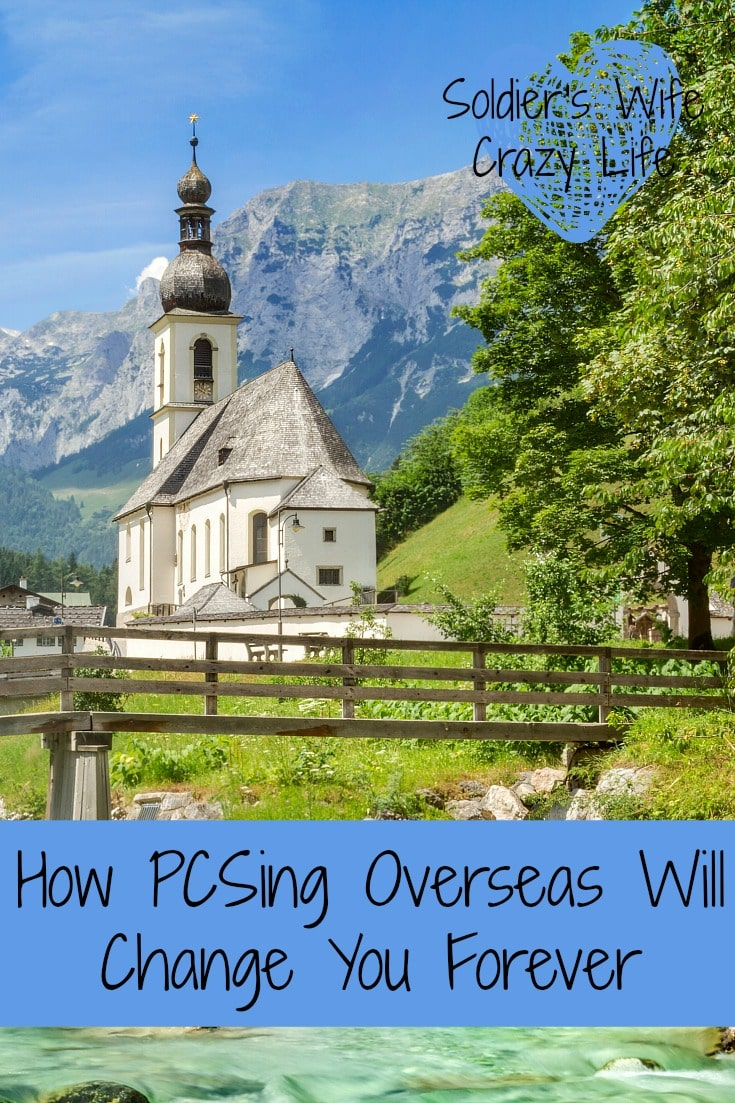 How PCSing Overseas Will Change You Forever