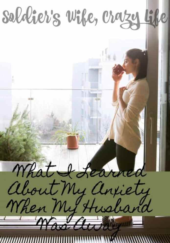What I Learned About My Anxiety When My Husband Was Away