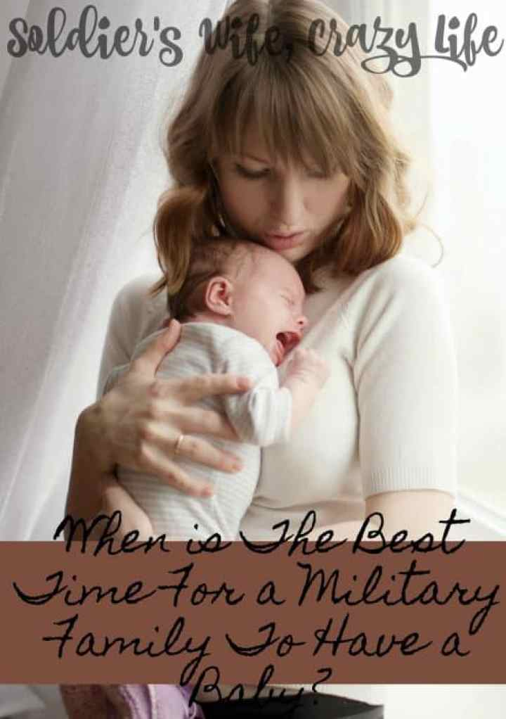 When is The Best Time For a Military Family To Have a Baby?