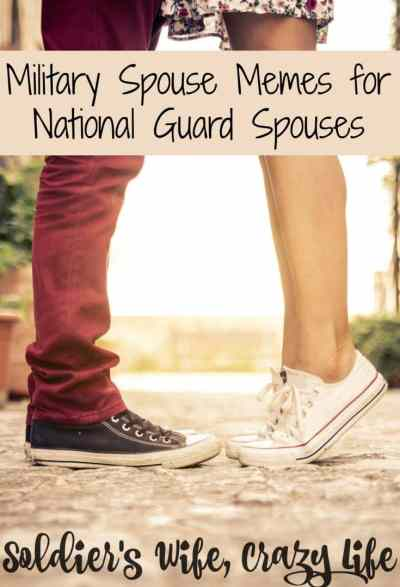 Military Spouse Memes for National Guard Spouses