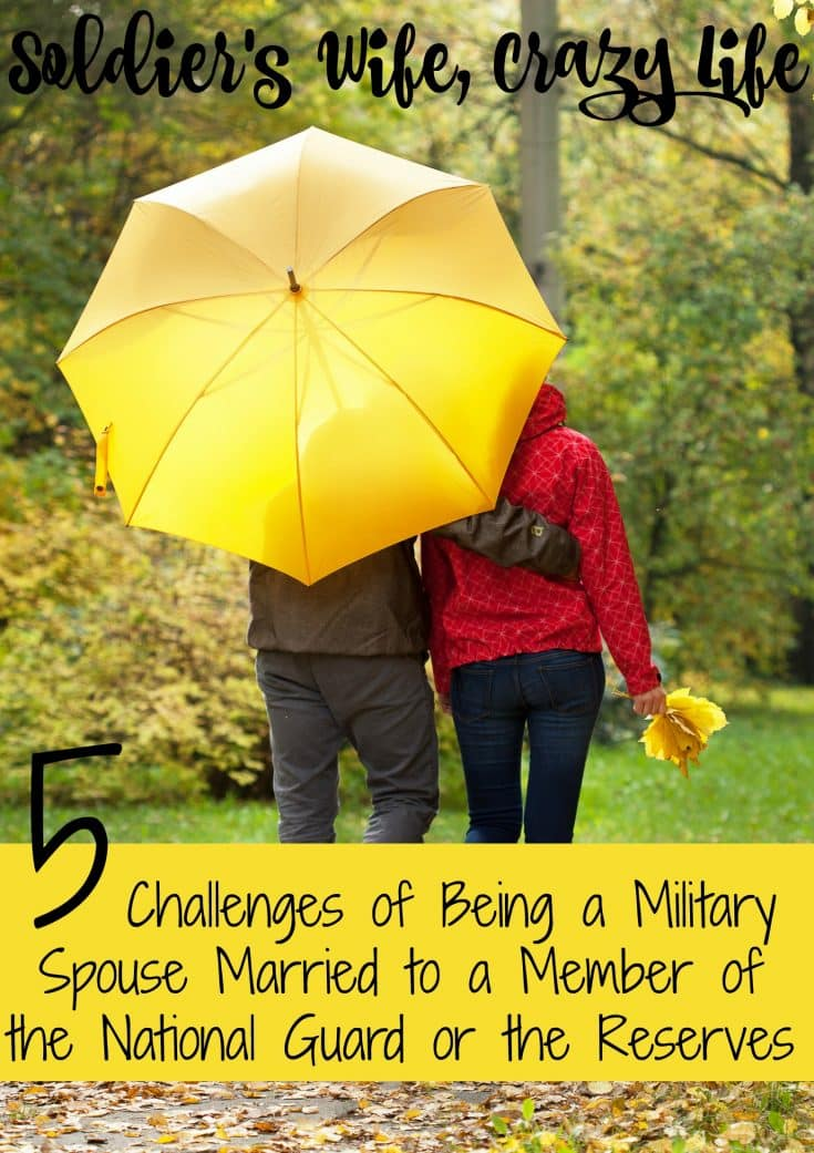 5 Challenges of Being a Military Spouse Married to a Member of the National Guard or the Reserves
