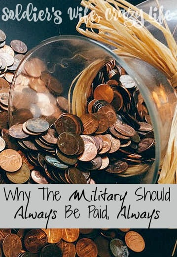 Why The Military Should Always Be Paid, Always