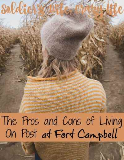 The Pros and Cons of Living On Post at Fort Campbell