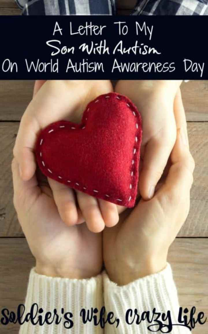 A Letter To My Son With Autism On World Autism Awareness Day
