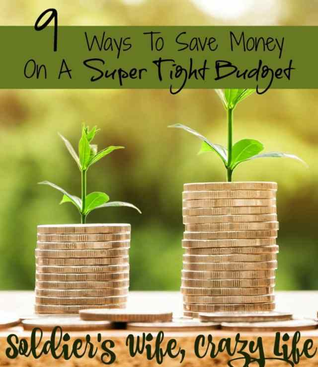 9 Ways To Save Money On A Super Tight Budget