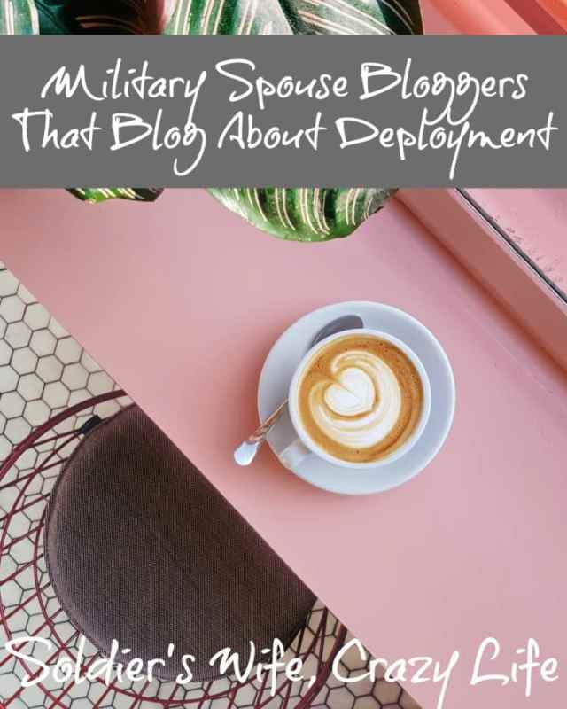 Military Spouse Bloggers That Blog About Deployment