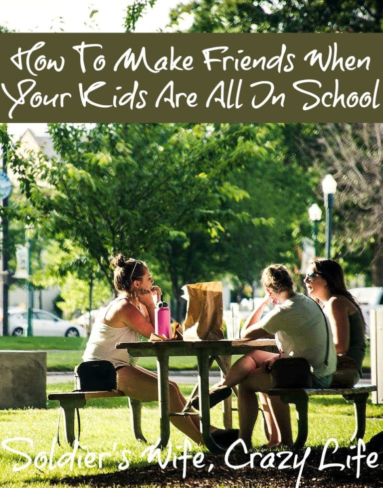 How To Make Friends When Your Kids Are All In School