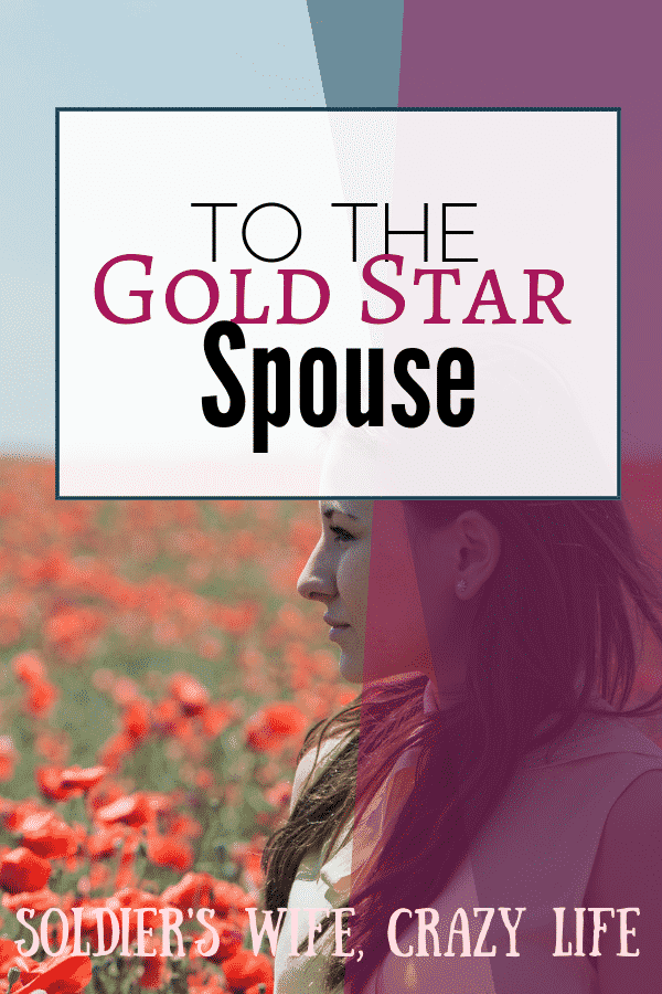To the Gold Star Spouse