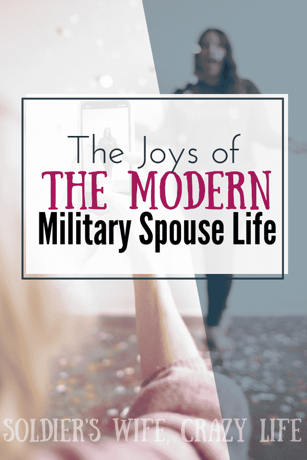 The Joys of the Modern Military Spouse Life