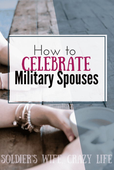 How To Celebrate Military Spouses