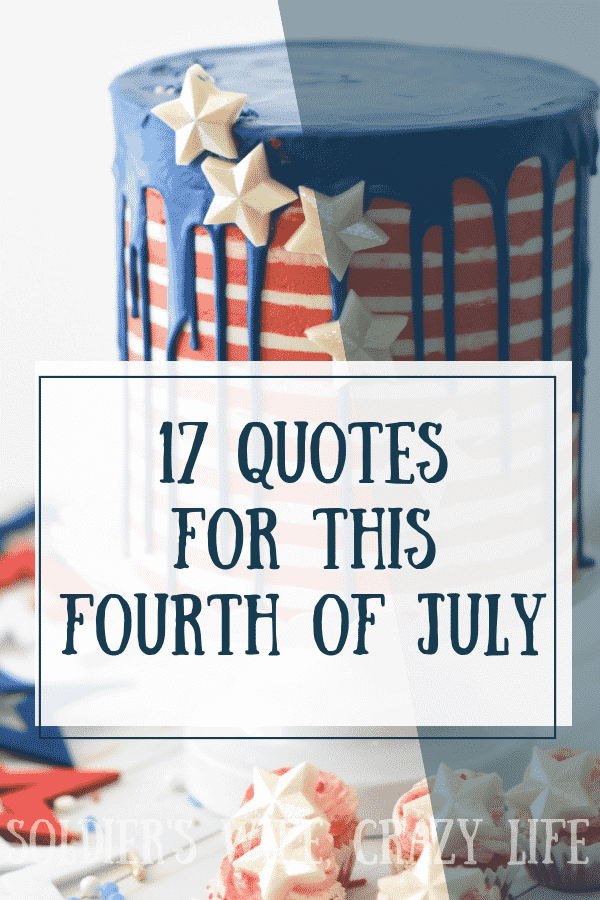 17 Quotes For This Fourth Of July