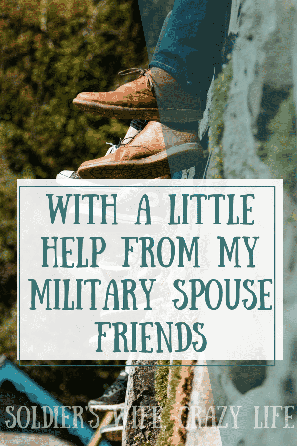 With a Little Help From My Military Spouse Friends