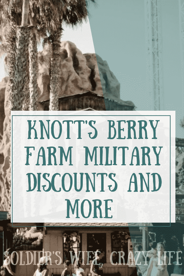Knott's Berry Farm Military Discounts and More