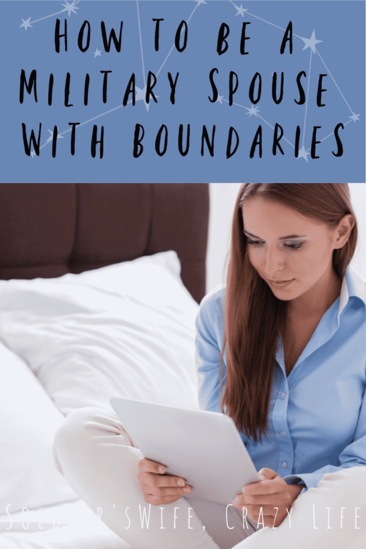 How to be a Military Spouse With Boundaries