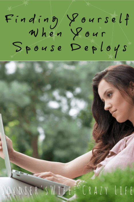 Finding Yourself, When Your Spouse Deploys