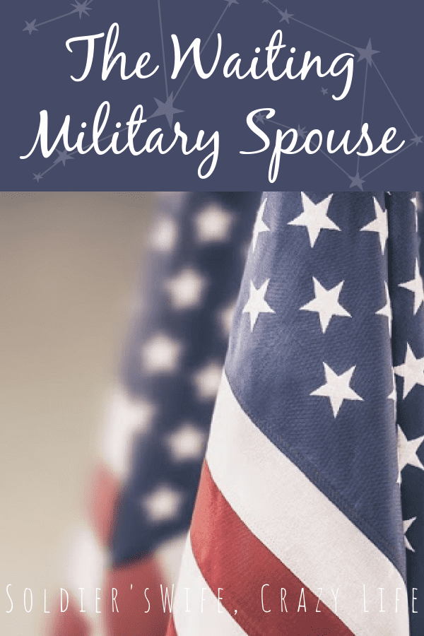 The Waiting Military Spouse