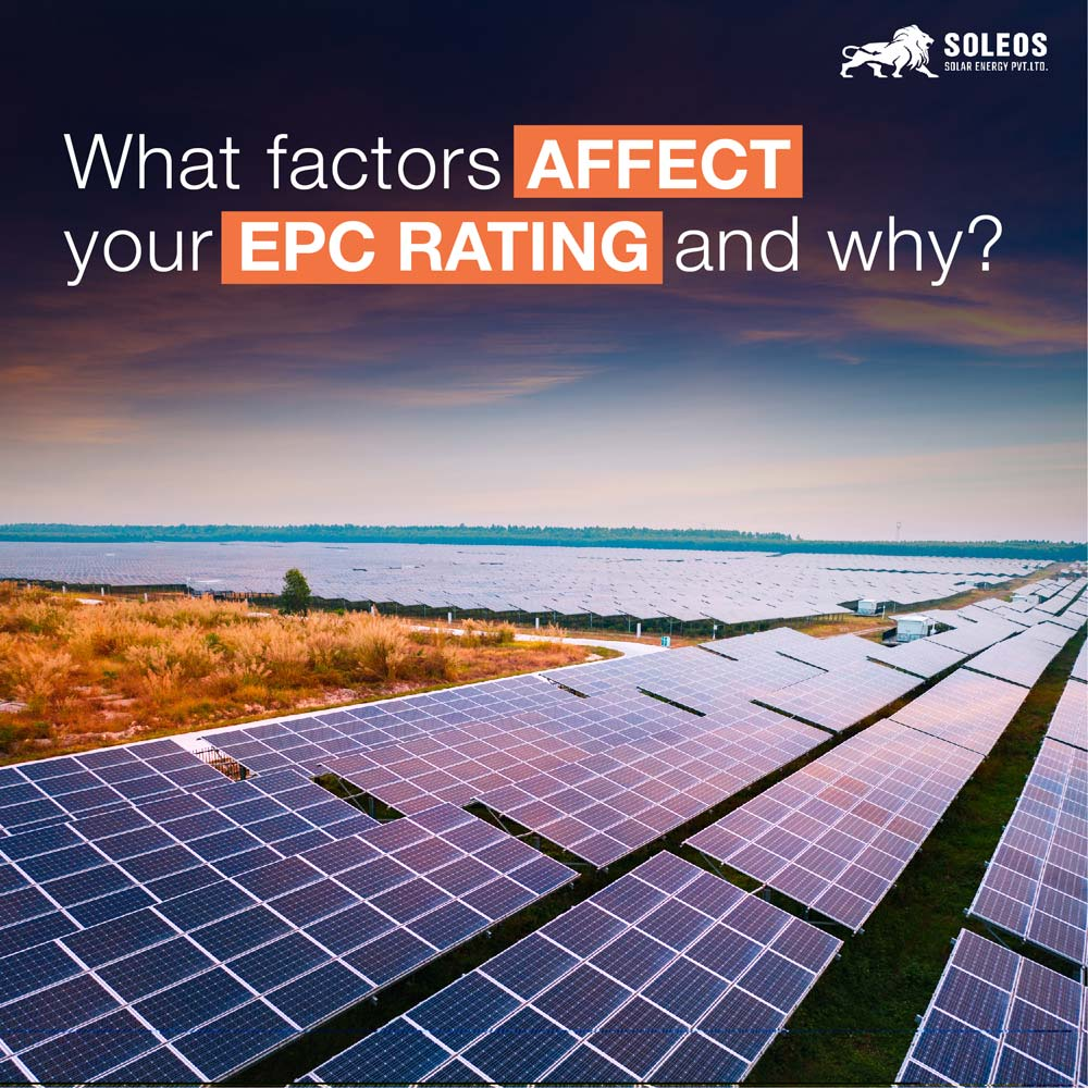 what factors affect our EPC rating and why