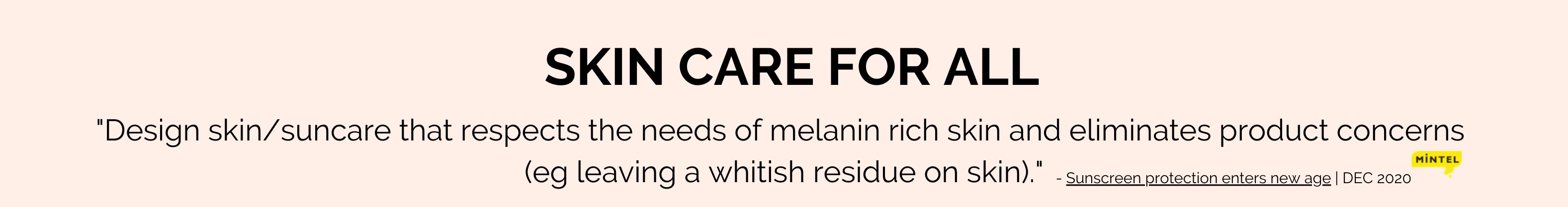 Skin care for all