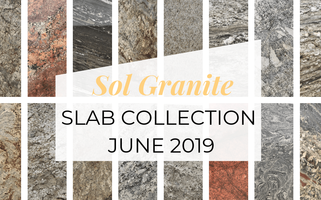 Slab Collection – June | 2019