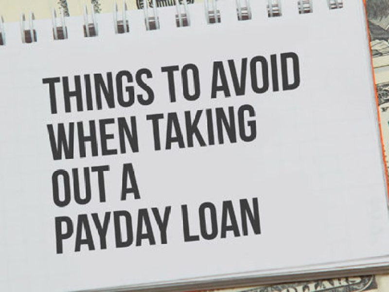 Things To Avoid When Getting A Payday Loan Solid Ground