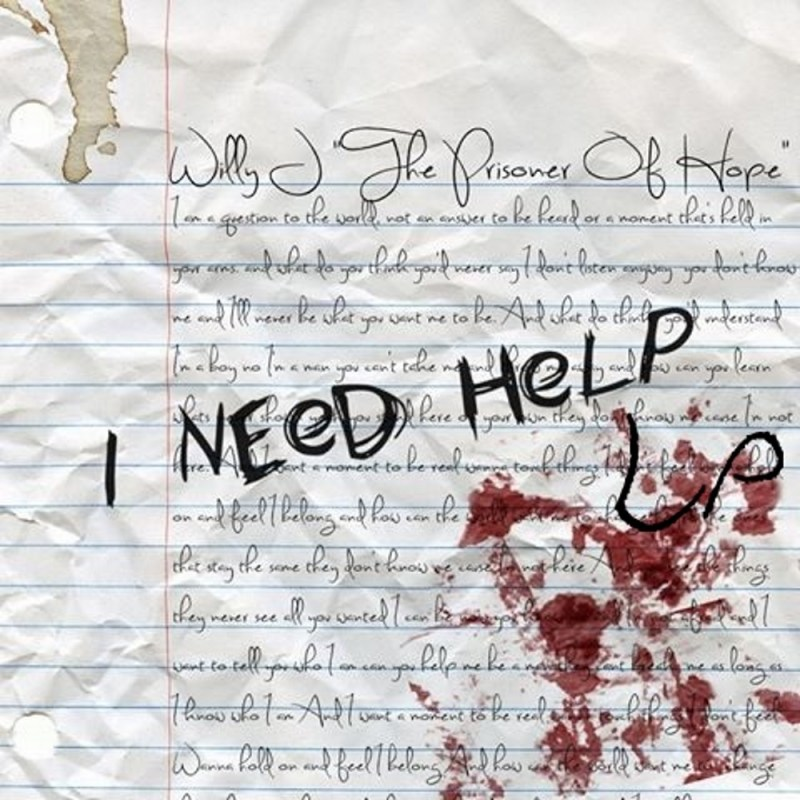 "Willy J ""Prisoner of Hope"" Ep Cover - I need help"