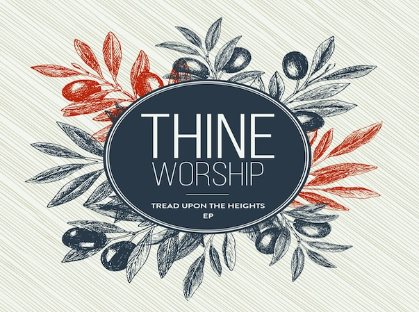 Tread Upon the Heights with Thine Worship