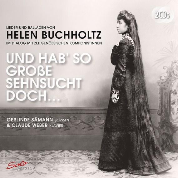 Helen Buchholtz – Und hab so große Sehnsucht doch …