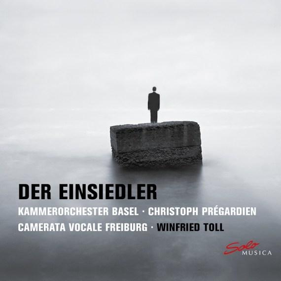 Kammerorchester Basel & Christoph Prégardien – Der Einsiedler