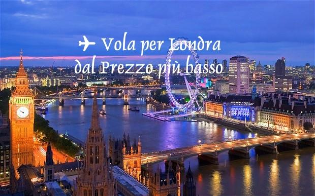 Vola per Londra dal Prezzo più Basso