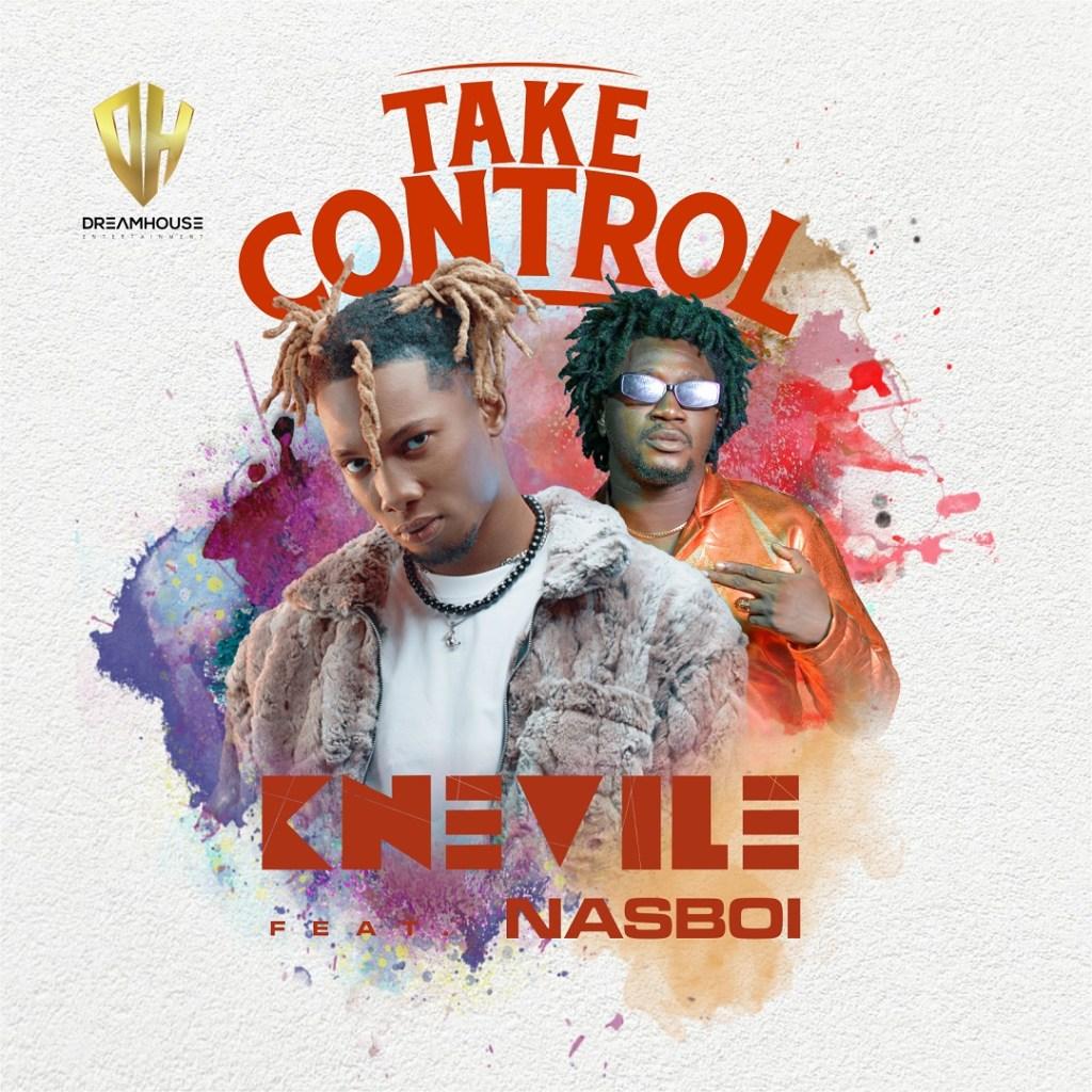 Knevile – Take Control ft. Nasboi