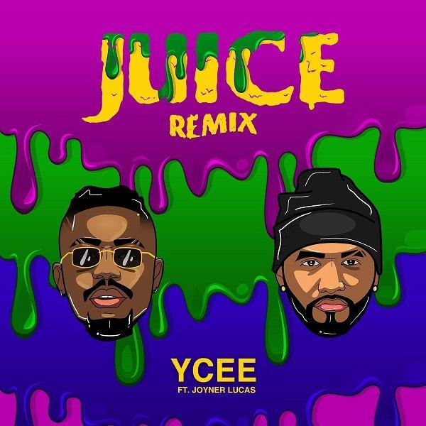 Ycee – Juice Ft. Joyner Lucas Remix